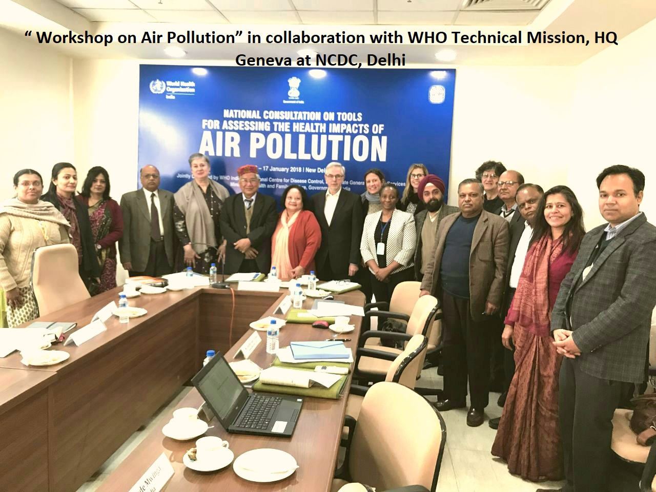 Work Shop on Air Pollution at NCDC, Delhi in collaboration with WHO Technical Mission, HQ Geneva